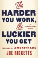 Picture of Joe Ricketts The Harder You Work The Luckier You Get book